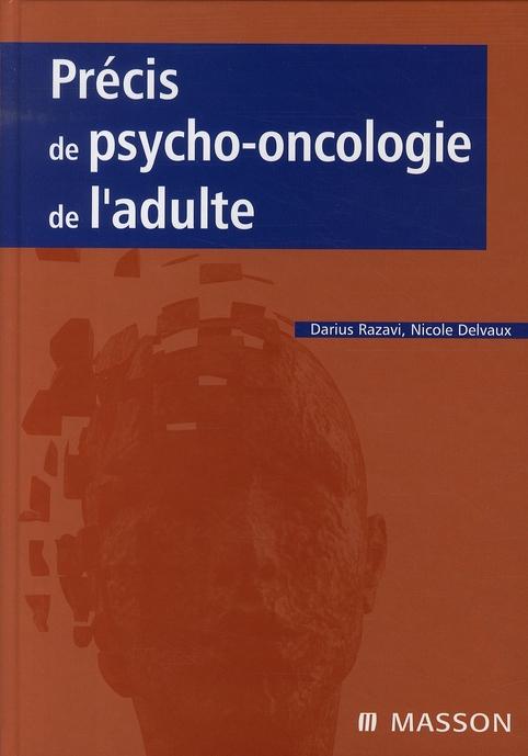 PRECIS DE PSYCHO-ONCOLOGIE DE L'ADULTE