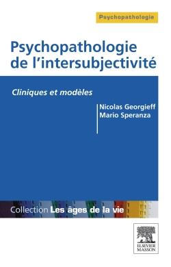 PSYCHOPATHOLOGIE DE L'INTERSUBJECTIVITE