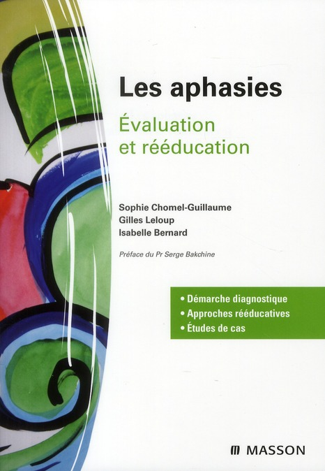 LES APHASIES - EVALUATION ET REEDUCATION