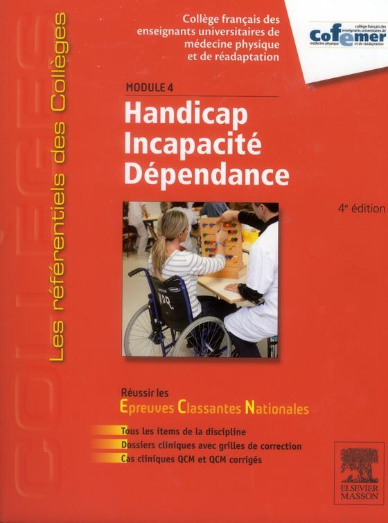 HANDICAP - INCAPACITE - DEPENDANCE - MODULE 4