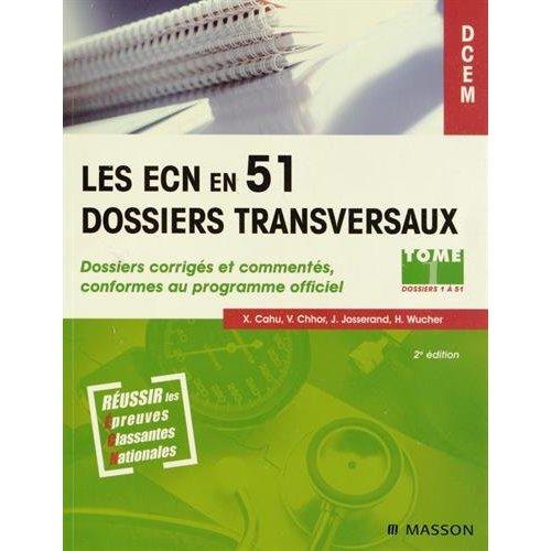 PACK LES ECN EN 51 DOSSIERS TRANSVERSAUX - TOME 1 (DOSSIERS 1 A 51) ET TOME 2 (DOSSIERS 52 A 102)
