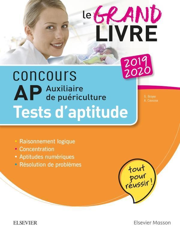 CONCOURS AUXILIAIRE DE PUERICULTURE 2019/2020 LE GRAND LIVRE AP TESTS D'APTITUDE - TOUT POUR REUSSIR