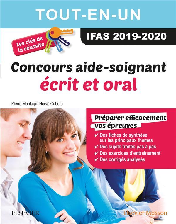 CONCOURS AIDE-SOIGNANT 2019/2020 TOUT-EN-UN : ECRIT ET ORAL - LES CLES DE LA REUSSITE