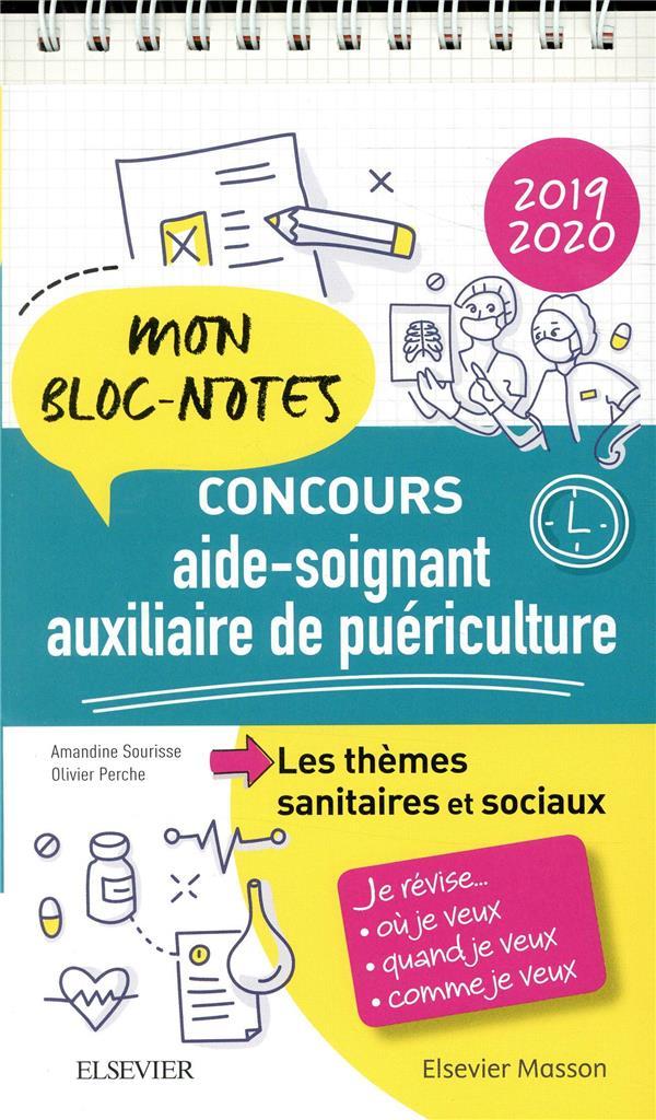 CONCOURS AIDE-SOIGNANT/ AUXILIAIRE DE PUERICULTURE 2019-2020. LES THEMES SANITAIRES ET SOCIAUX - MON