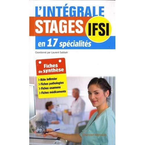 L'INTEGRALE. STAGES IFSI - EN 17 SPECIALITES