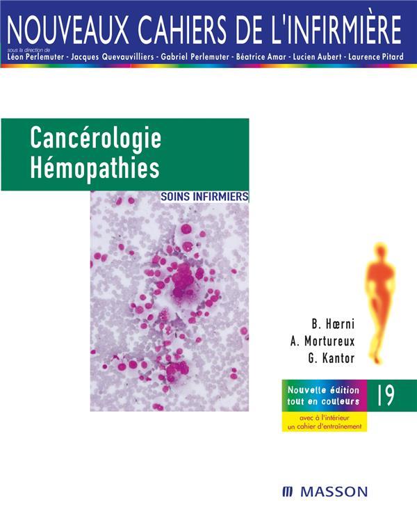 CANCEROLOGIE ET HEMOPATHIES - SOINS INFIRMIERS