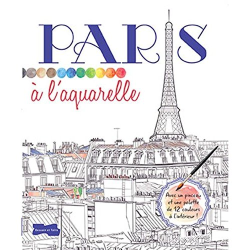 PARIS A L'AQUARELLE