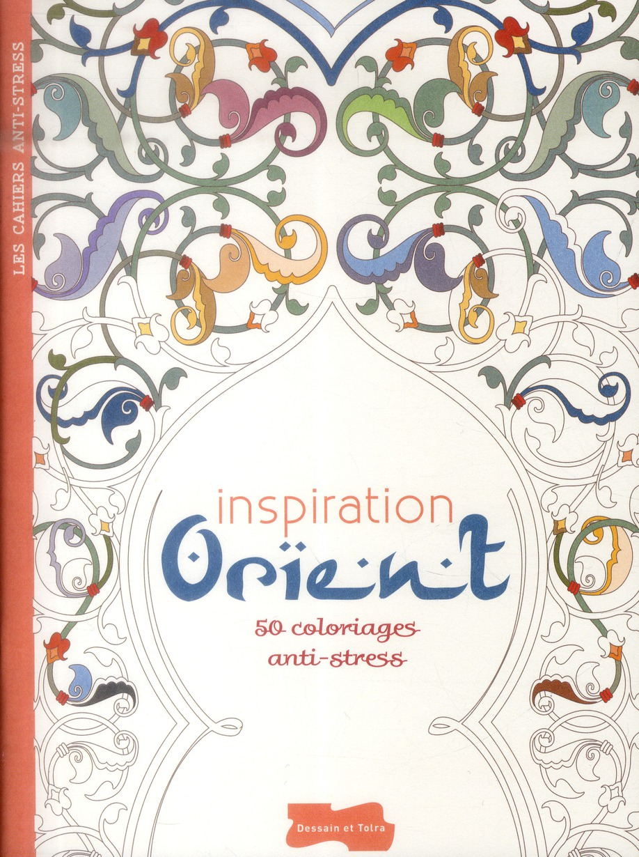 INSPIRATION ORIENT (CAHIER ANTI-STRESS)
