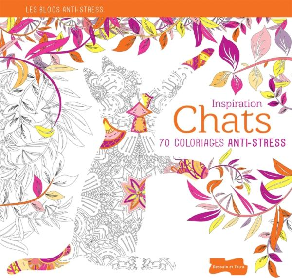 INSPIRATION CHATS, 70 COLORIAGES ANTI-STRESS
