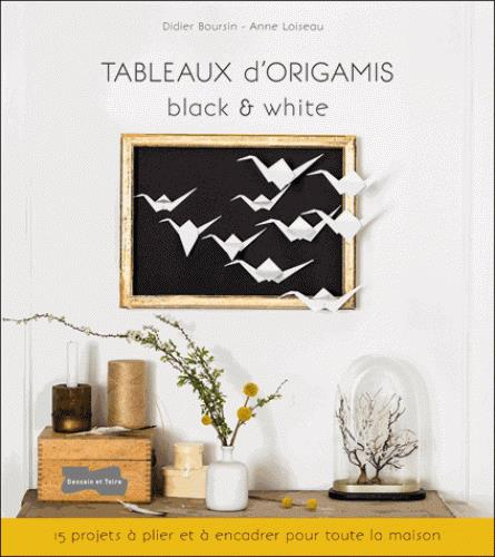 TABLEAUX D'ORIGAMIS BLACK & WHITE