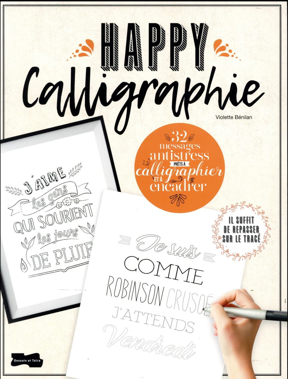 HAPPYCALLIGRAPHIE, 30 MESSAGES ANTI-STRESS