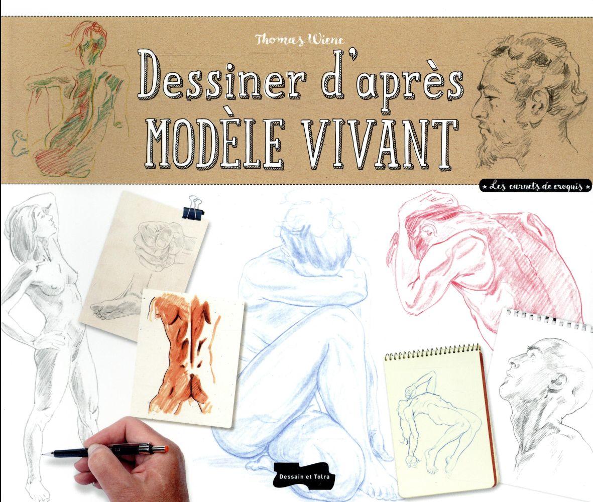 DESSINER D'APRES MODELE VIVANT