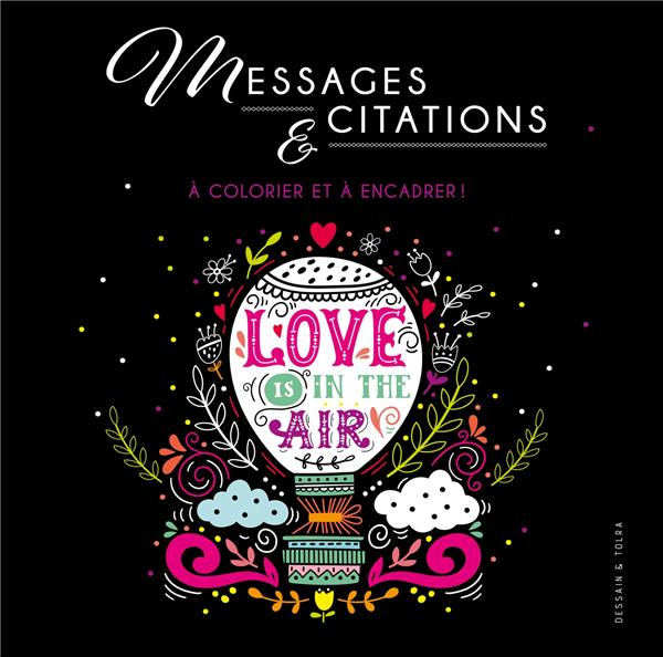 MESSAGES ET CITATIONS - A COLORIER ET A ENCADRER !