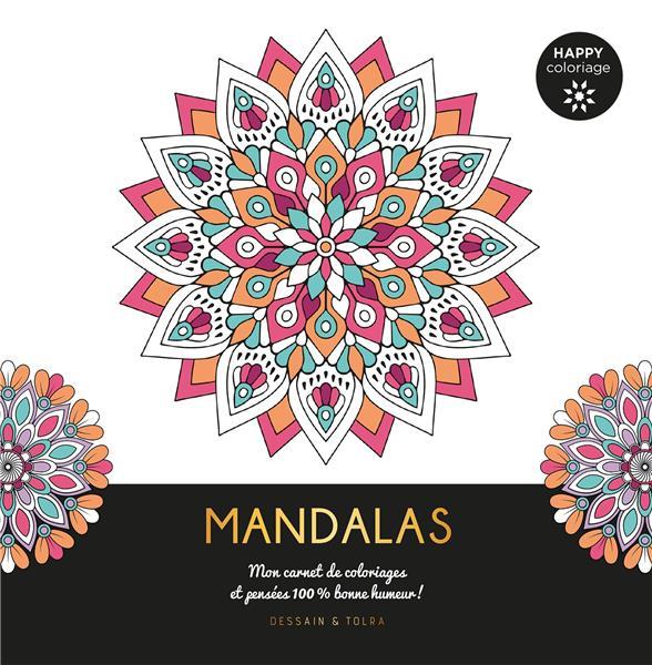 MANDALAS - MON CARNET DE COLORIAGES & MESSAGES 100 % BONNE HUMEUR !