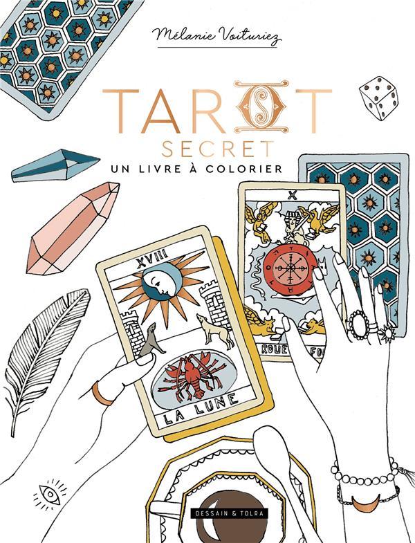 TAROT SECRET, UN LIVRE A COLORIER