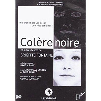 DVD COLERE NOIRE  ET AUTRES TEXTES DE BRIGITTE FONTAINE