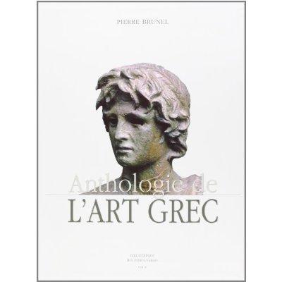 ANTHOLOGIE DE L'ART GREC