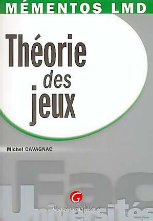 THEORIE DES JEUX, 1ERE EDITION