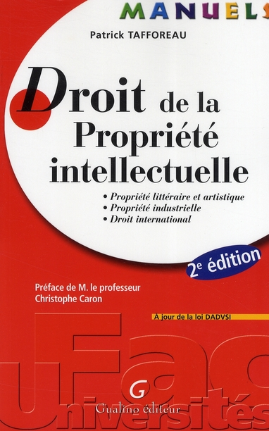 MANUEL DROIT DE LA PROPRIETE INTELLECTUELLE, 2EME EDITION