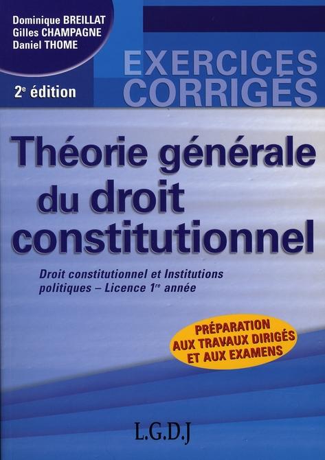THEORIE GENERALE DU DROIT CONSTITUTIONNEL - 2EME EDITION