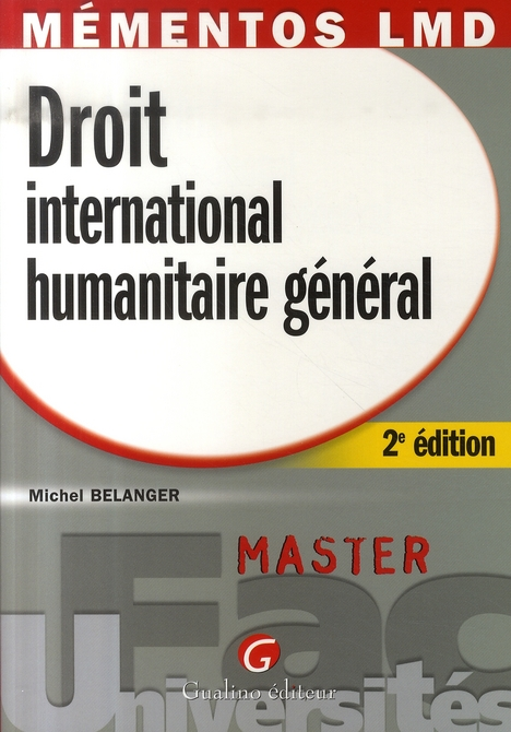 MEMENTOS LMD - DROIT INTERNATIONAL HUMANITAIRE GENERAL - 2EME EDITION