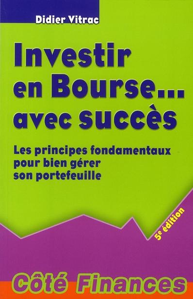INVESTIR EN BOURSE AVEC SUCCES - 5EME EDITION