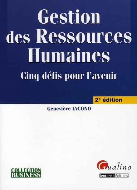 GESTION DES RESSOURCES HUMAINES - 2EME EDITION