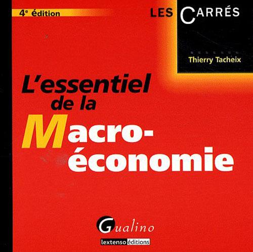 ESSENTIEL DE LA MACROECONOMIE - 4 (L')