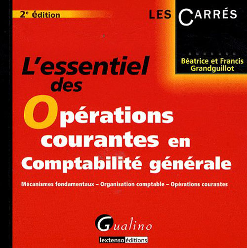 ESSENTIEL DES OPERATIONS COURANTES EN COMPTABILITE GENERALE - 2 (L')