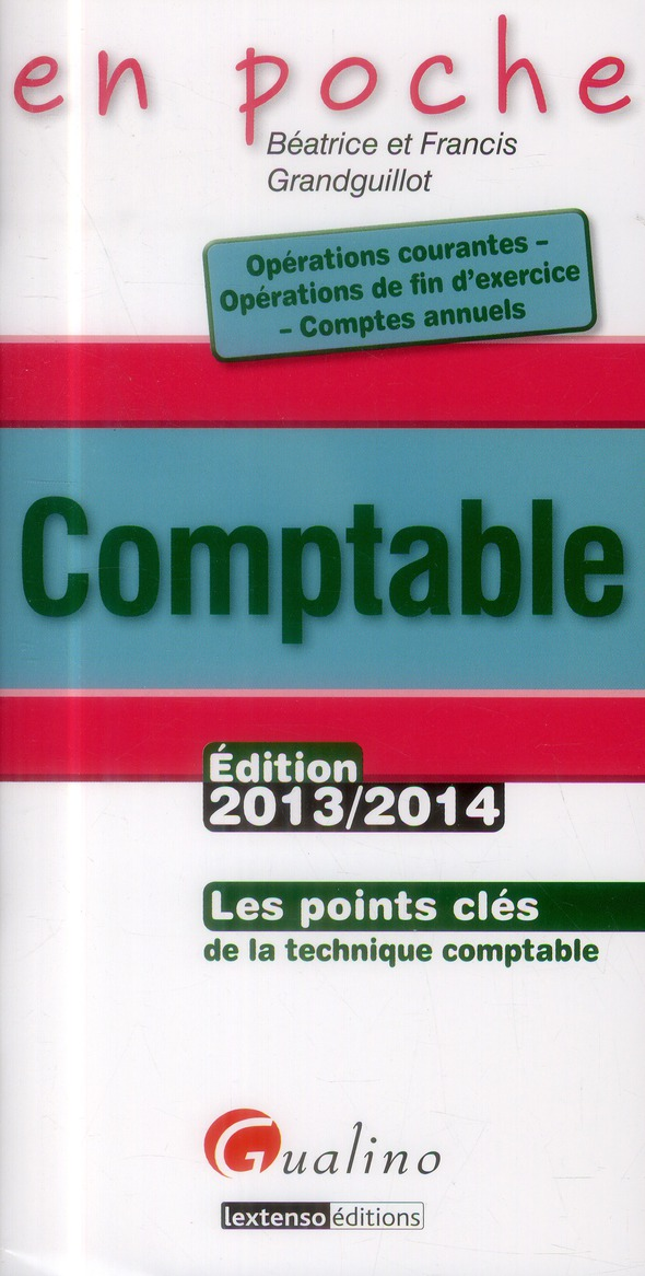 EN POCHE - COMPTABLE 2013-2014, 5E ED.