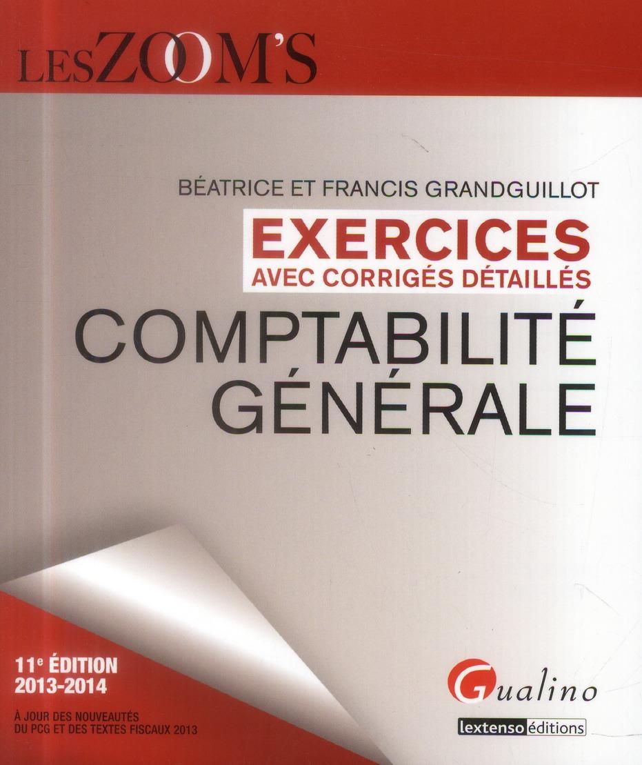 ZOOM'S EXERCICES DE COMPTABILITE GENERALE 2013-2014, 11EME EDITION