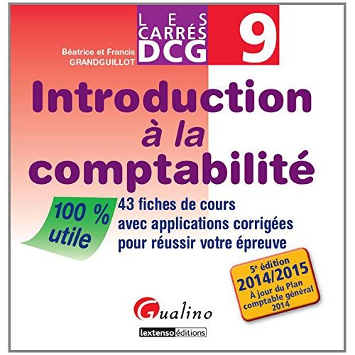 CARRES DCG 9 - INTRODUCTION A LA COMPTABILITE - 5EME ED