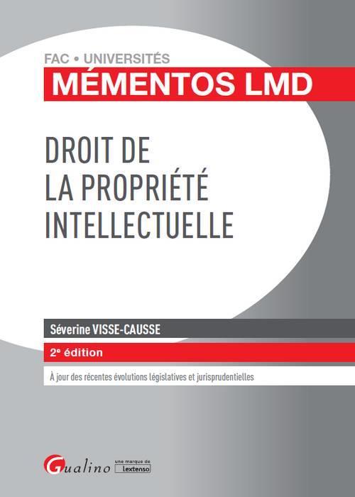 DROIT DE LA PROPRIETE INTELLECTUELLE 2EME EDITION