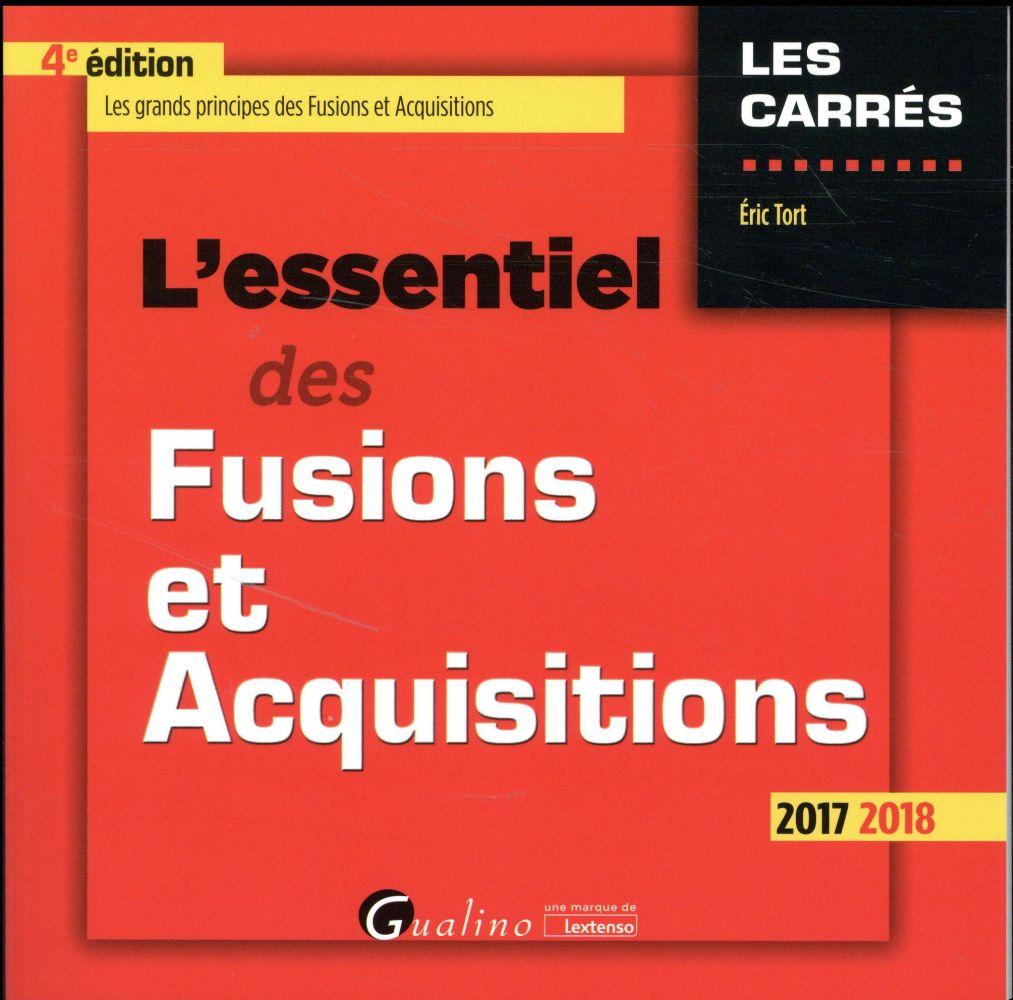 L ESSENTIEL DES FUSIONS ET ACQUISITIONS 4EME EDITION