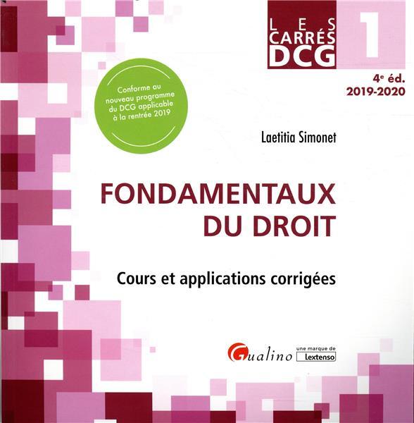 DCG1 - FONDAMENTAUX DU DROIT - COURS ET APPLICATIONS CORRIGEES