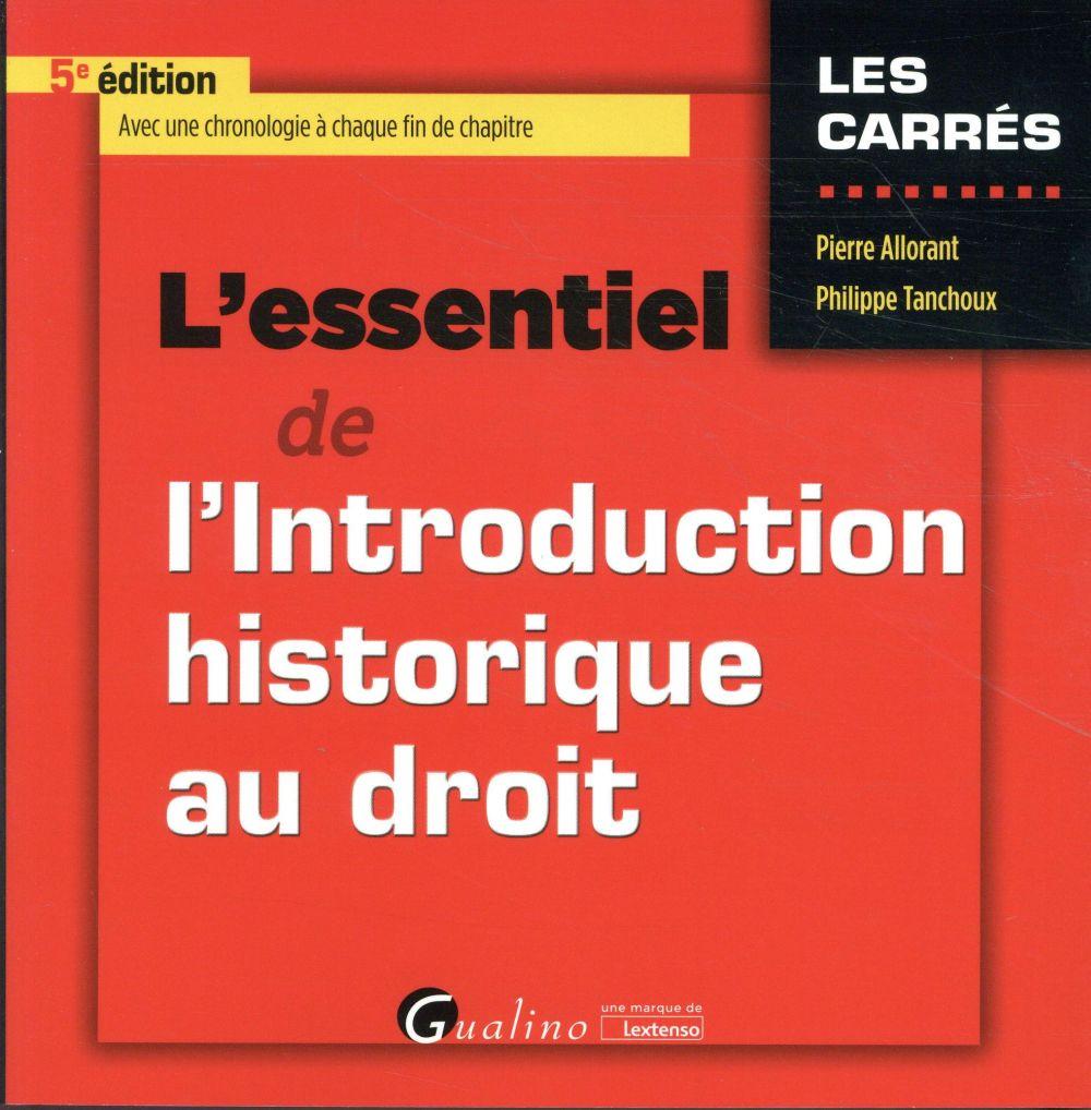 L ESSENTIEL DE L INTRODUCTION HISTORIQUE AU DROIT 5EME EDITION