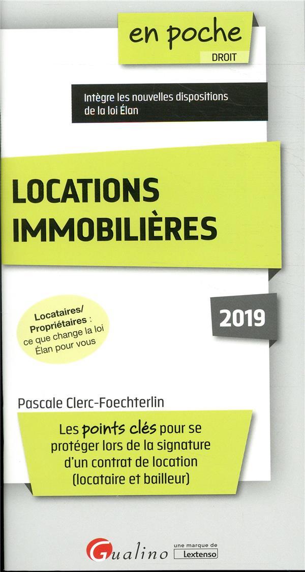 LOCATIONS IMMOBILIERES 2019 - LOCATAIRES ET PROPRIETAIRES :QUE CHANGE LA LOI ELAN POUR VOUS LES POIN