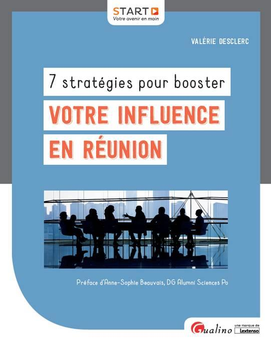 7 STRATEGIES POUR BOOSTER VOTRE INFLUENCE EN REUNION