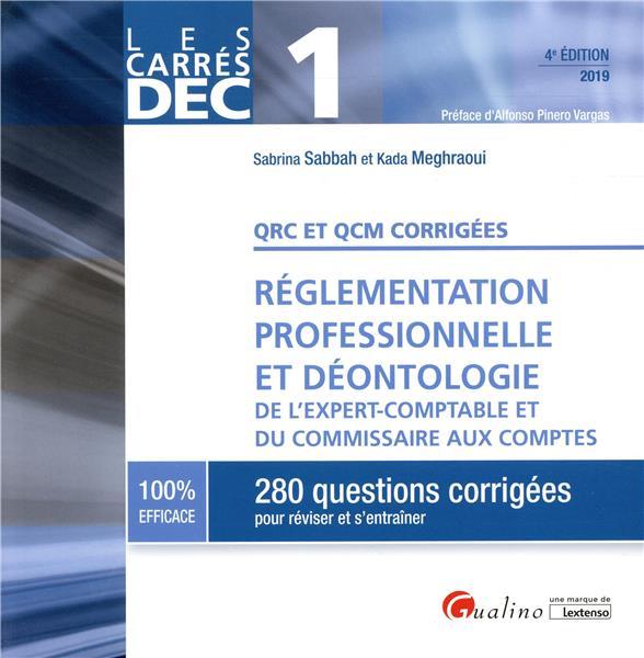 QRC ET QCM CORRIGEES - REGLEMENTATION PROFESSIONNELLE ET DEONTOLOGIE -2019 - DE L'EXPERT COMPTABLE E