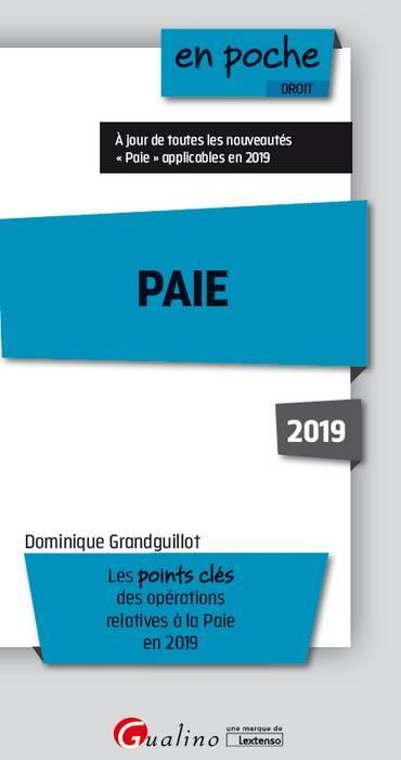 PAIE 2019 - LES POINTS CLES DES OPERATIONS RELATIVES A LA PAIE EN 2019