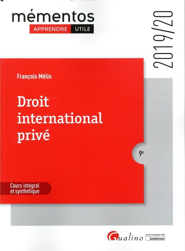DROIT INTERNATIONAL PRIVE - DROIT DES CONFLITS DE JURIDICTIONS - DROIT DES CONFLITS DE LOIS - DROIT