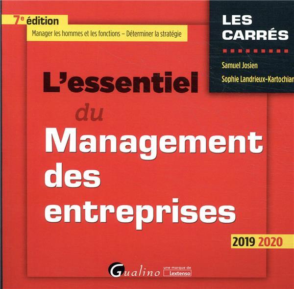 L ESSENTIEL DU MANAGEMENT DES ENTREPRISES - 7EME EDITION