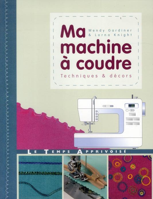MA MACHINE A COUDRE
