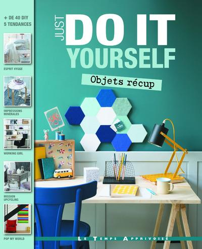 OBJETS RECUP - JUST DO IT YOURSELF