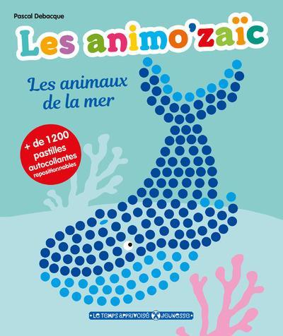 LES ANIMO'ZAIC - LES ANIMAUX DE LA MER + DE 1200 PASTILLES AUTOCOLLANTES REPOSITIONNABLES