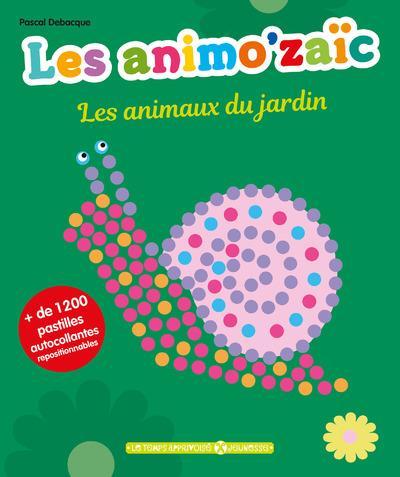 LES ANIMO'ZAIC - LES ANIMAUX DU JARDIN + DE 1200 PASTILLES AUTOCOLLANTES REPOSITIONNABLES