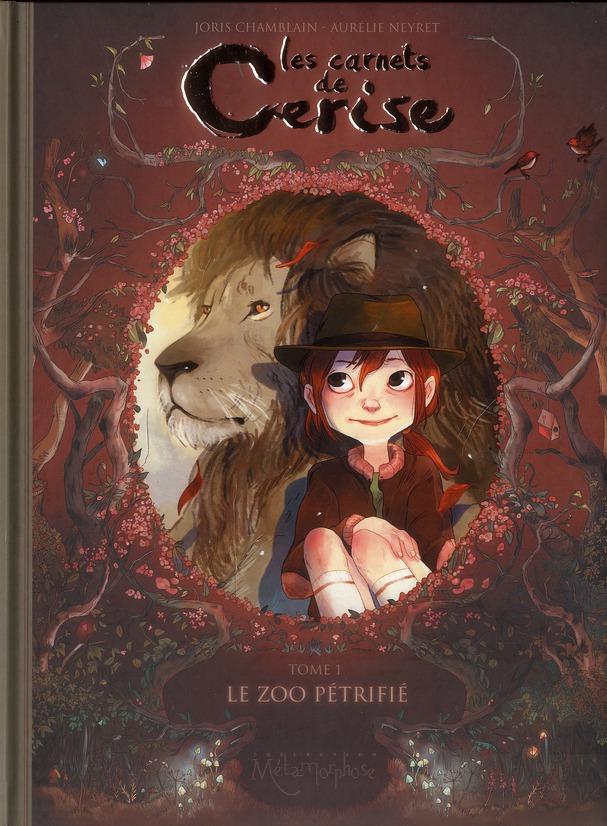 LES CARNETS DE CERISE T01 - LE ZOO PETRIFIE