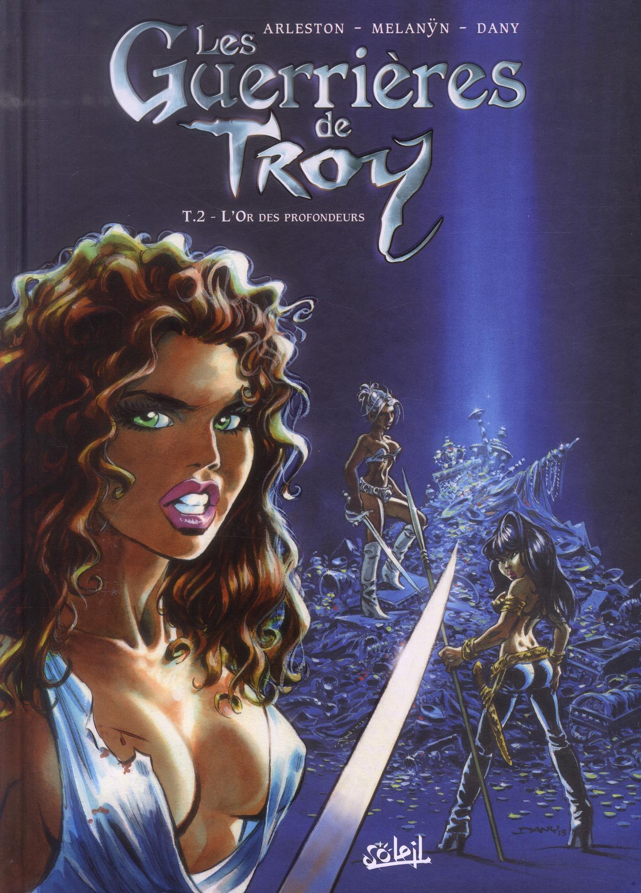 LES GUERRIERES DE TROY T02