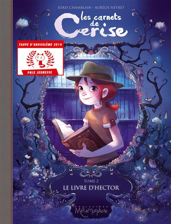 LES CARNETS DE CERISE T02 - LE LIVRE D'HECTOR