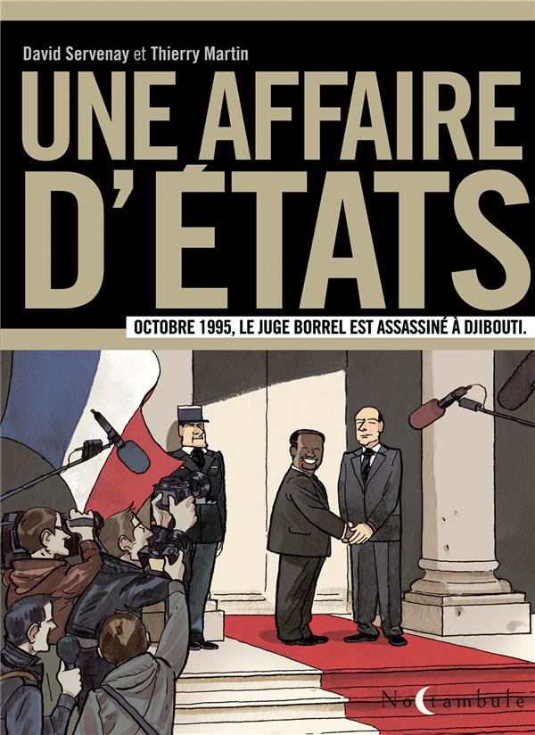 UNE AFFAIRE D ETATS - OCTOBRE 1995, LE JUGE BORREL EST ASSASSINE